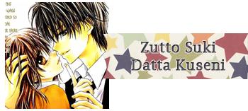 Zutto Suki Datta Kuseni